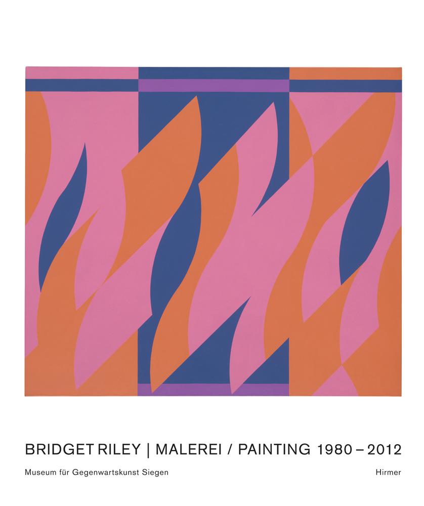 Bridget Riley | Malerei 1980–2012