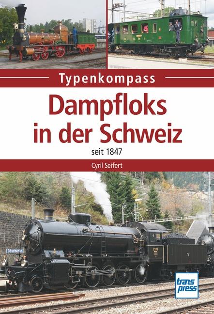 Dampfloks in der Schweiz