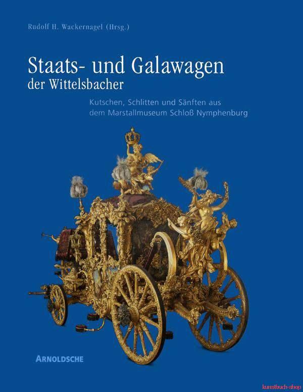 Staats- und Galawagen der Wittelsbacher