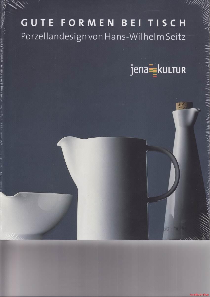Gute Formen bei Tisch | Porzellandesign von Hans-Wilhelm Seitz