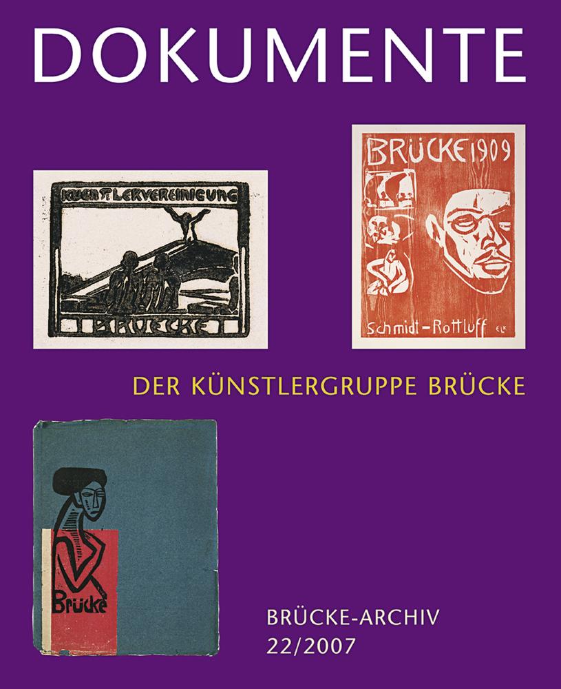 "Dokumente der Künstlergruppe ""Brücke"""