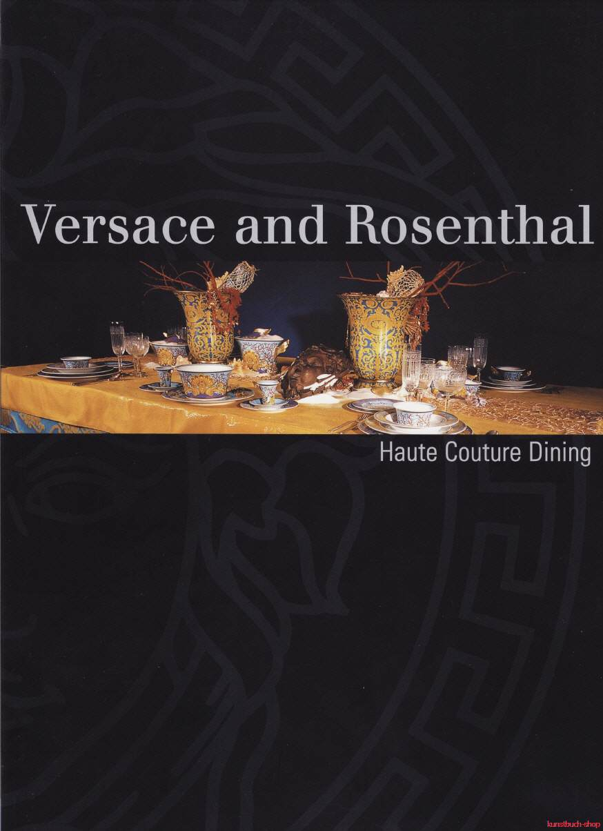 Versace and Rosenthal