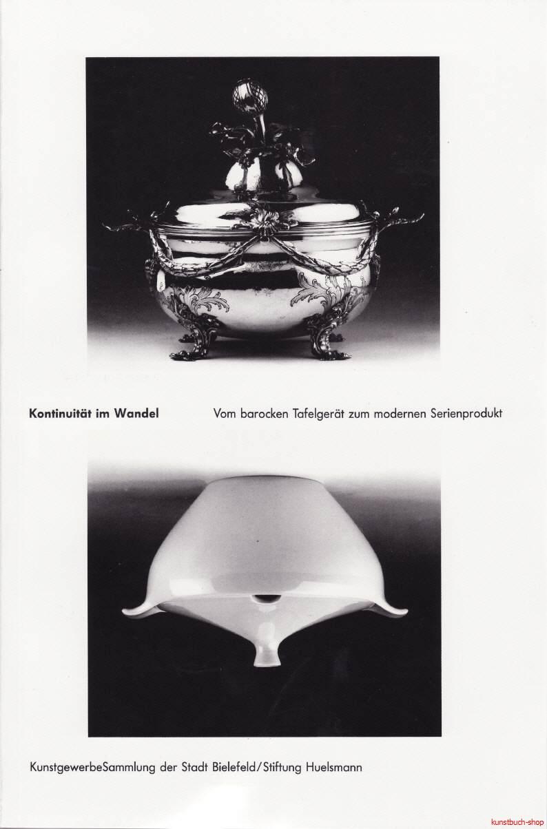 Kontinuität im Wandel | Vom barocken Tafelgerät zum modernen Serienprodukt