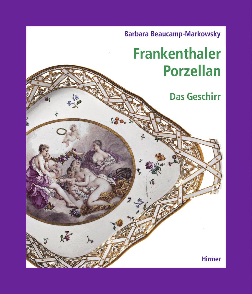 Frankenthaler Porzellan Band 3