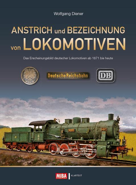 Anstrich und Bezeichnung von Lokomotiven