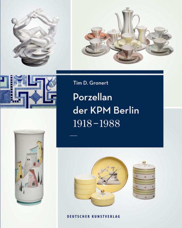 Porzellan der KPM Berlin 1918−1988