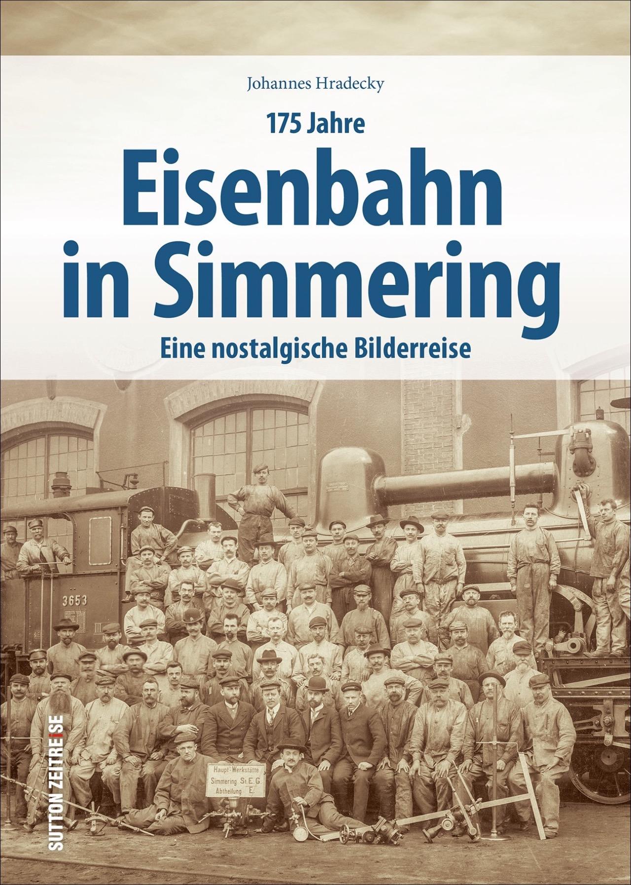 175 Jahre Eisenbahn in Simmering