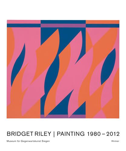 Bridget Riley | Painting 1980–2012