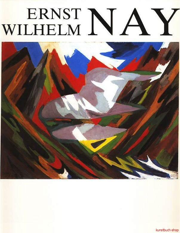 Ernst Wilhelm Nay - Werkverzeichnis der Ölgemälde