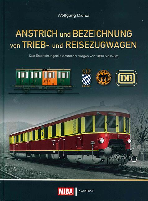 Anstrich und Bezeichnung von Trieb- und Reisezugwagen
