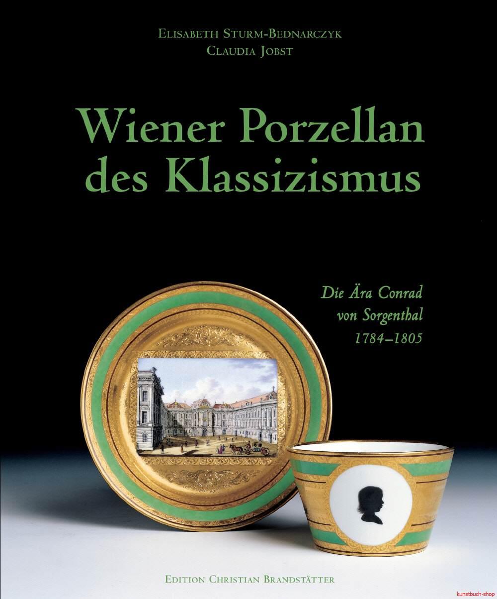 Wiener Porzellan des Klassizismus