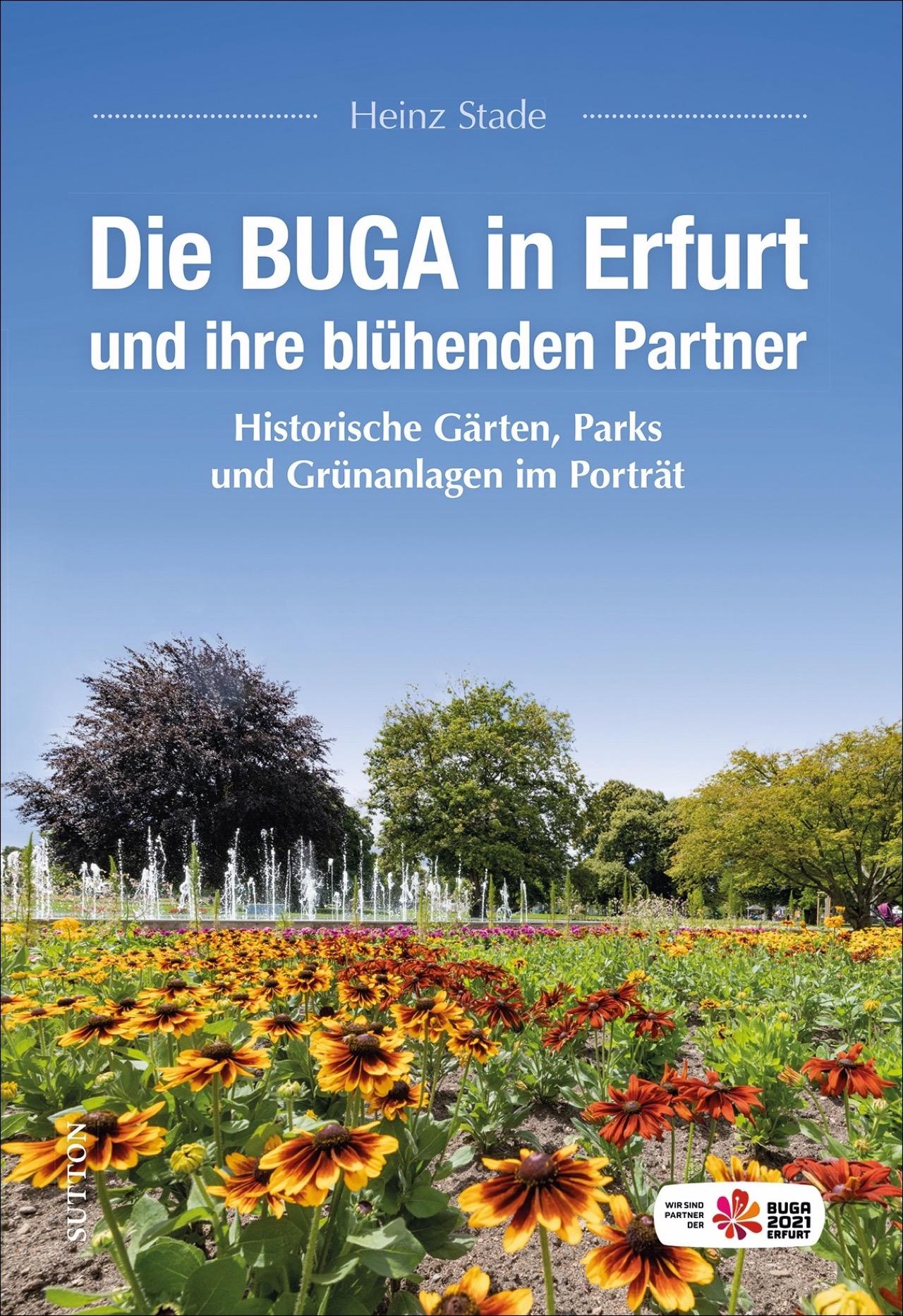 Die BUGA in Erfurt und ihre blühenden Partner