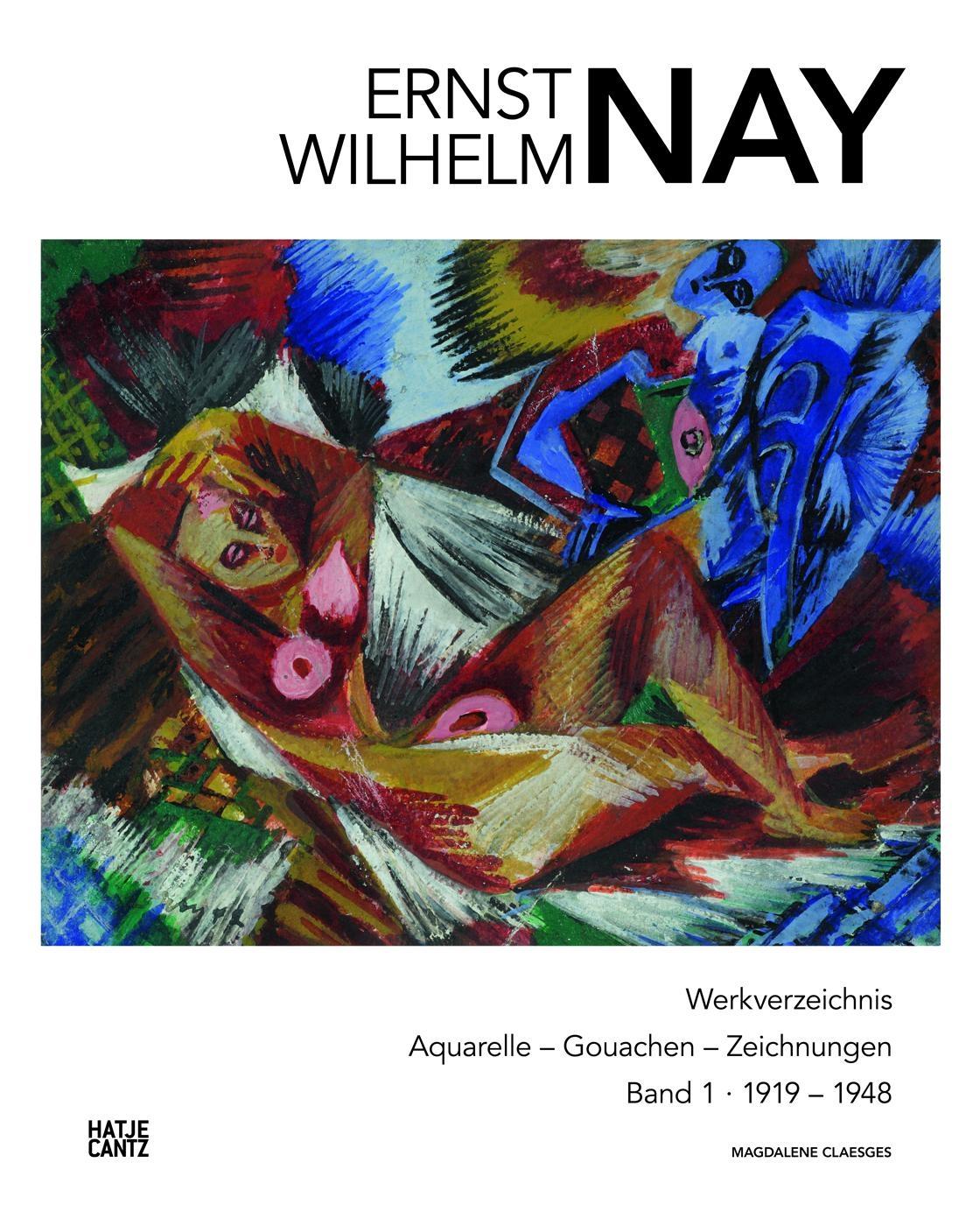 Ernst Wilhelm Nay | Band 1
