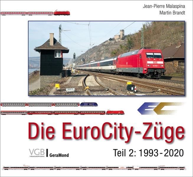Die EuroCity-Züge - Teil 2: 1993-2020