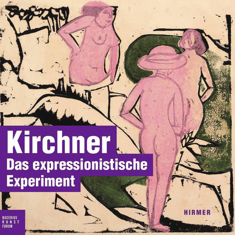Kirchner: Das expressionistische Experiment