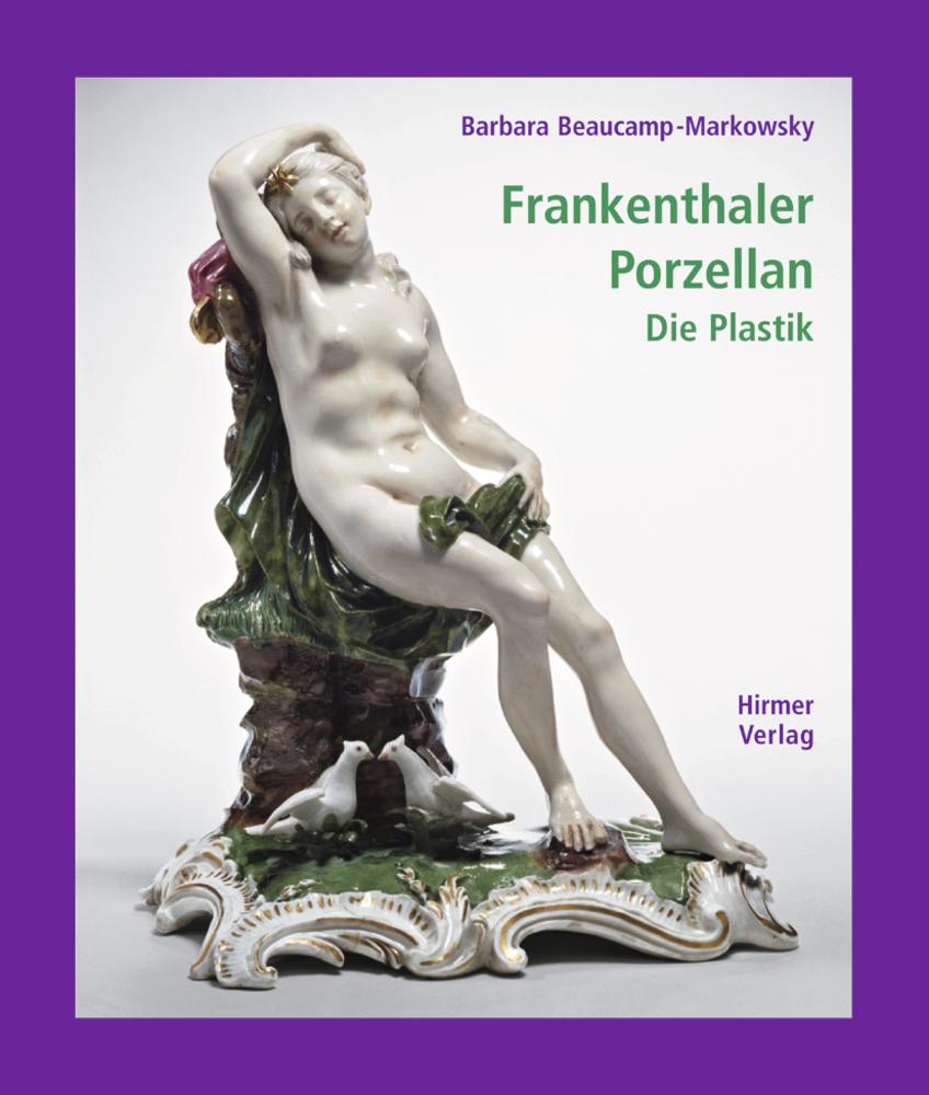 Frankenthaler Porzellan Band 1