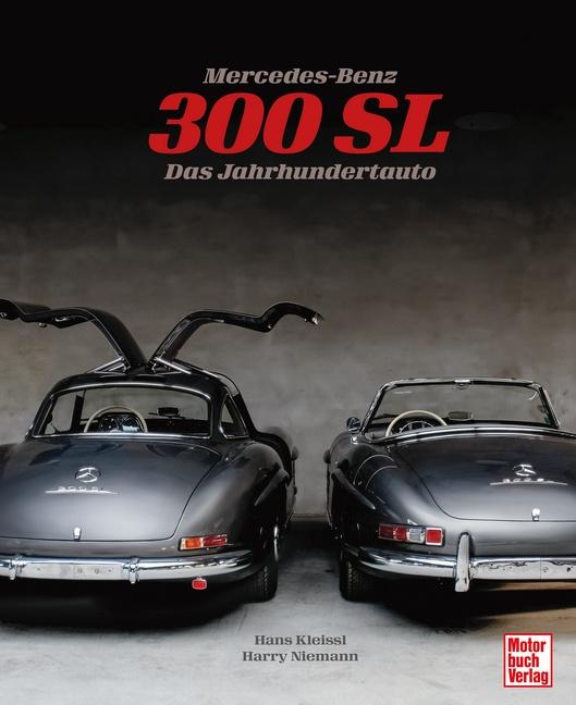 Mercedes-Benz 300 SL | 2. Auflage 2021