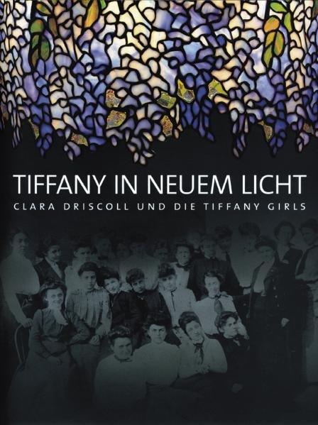 Tiffany in neuem Licht
