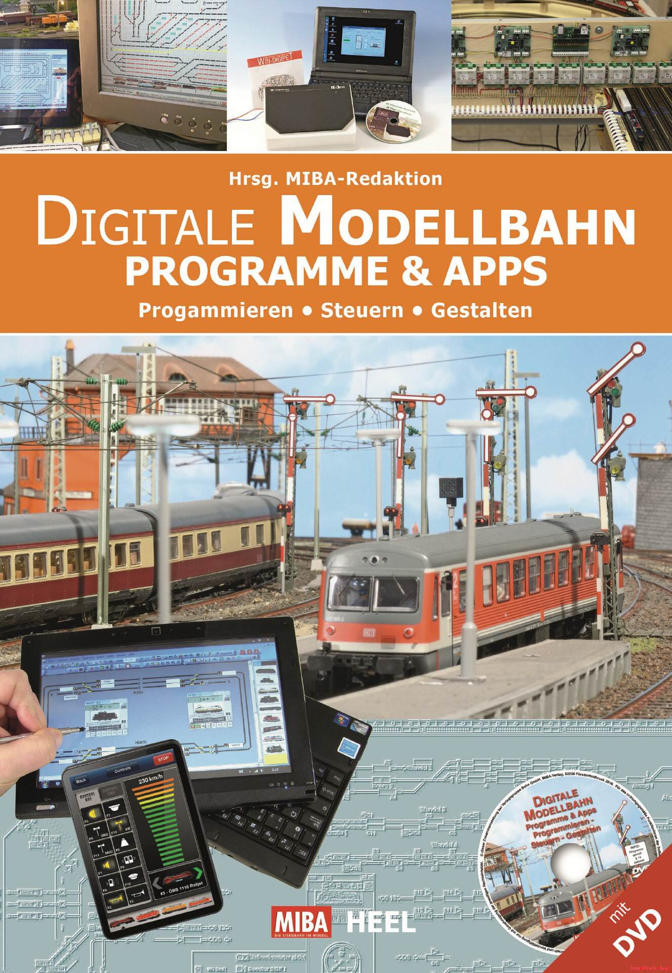 Digitale Modellbahn - Programme und Apps (mit DVD)