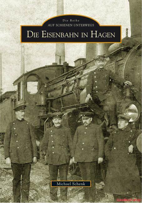 Die Eisenbahn in Hagen